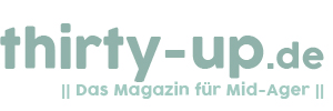 thirty-up.de | Das Magazin für Mid-Ager